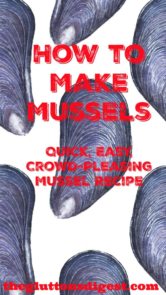 How to Make Mussels Quick, Easy, Crowd-Pleasing Recipe